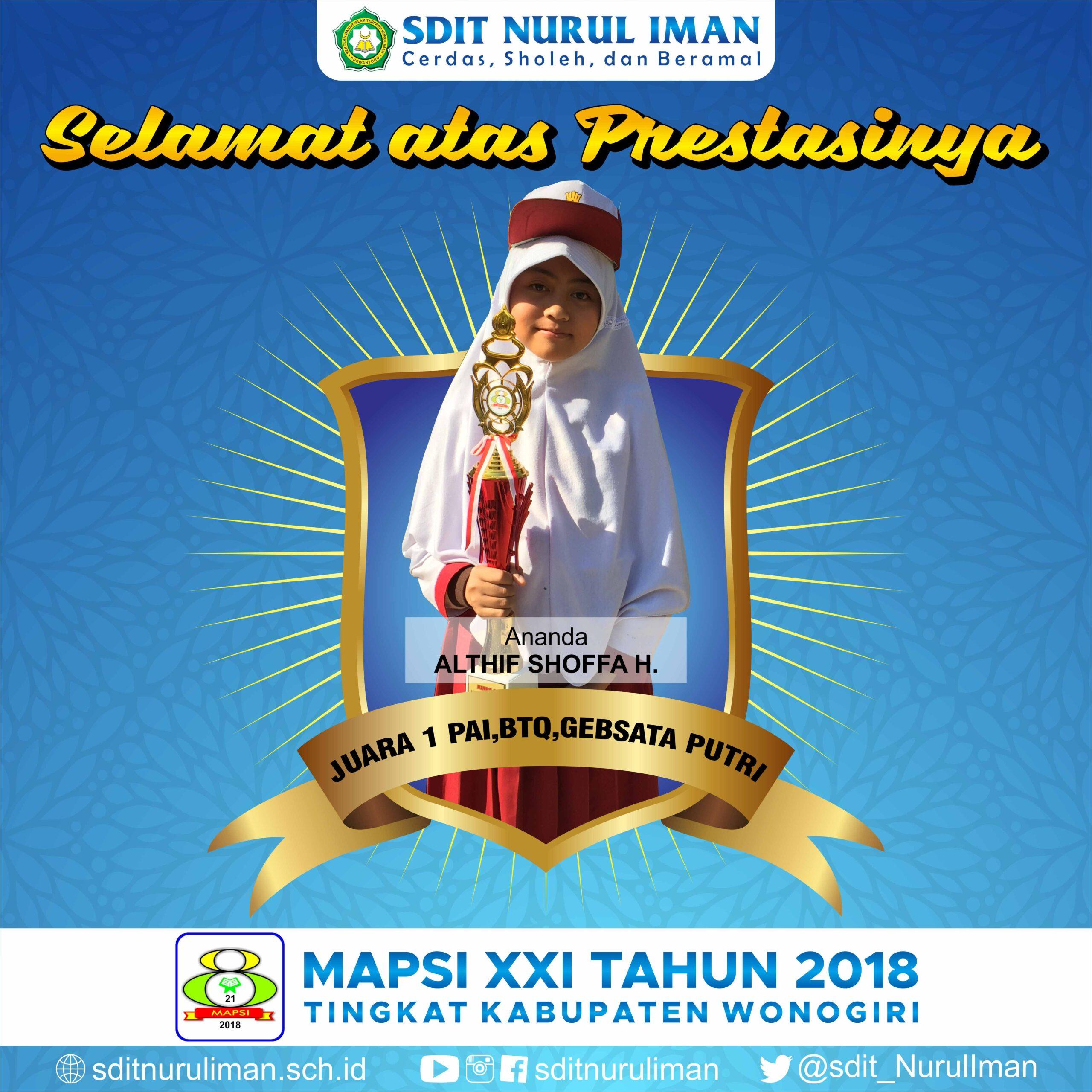 Juara 1 PAI, BTQ dan Gebsata Putri Lomba MAPSI XXI Tingkat Kabupaten Wonogiri