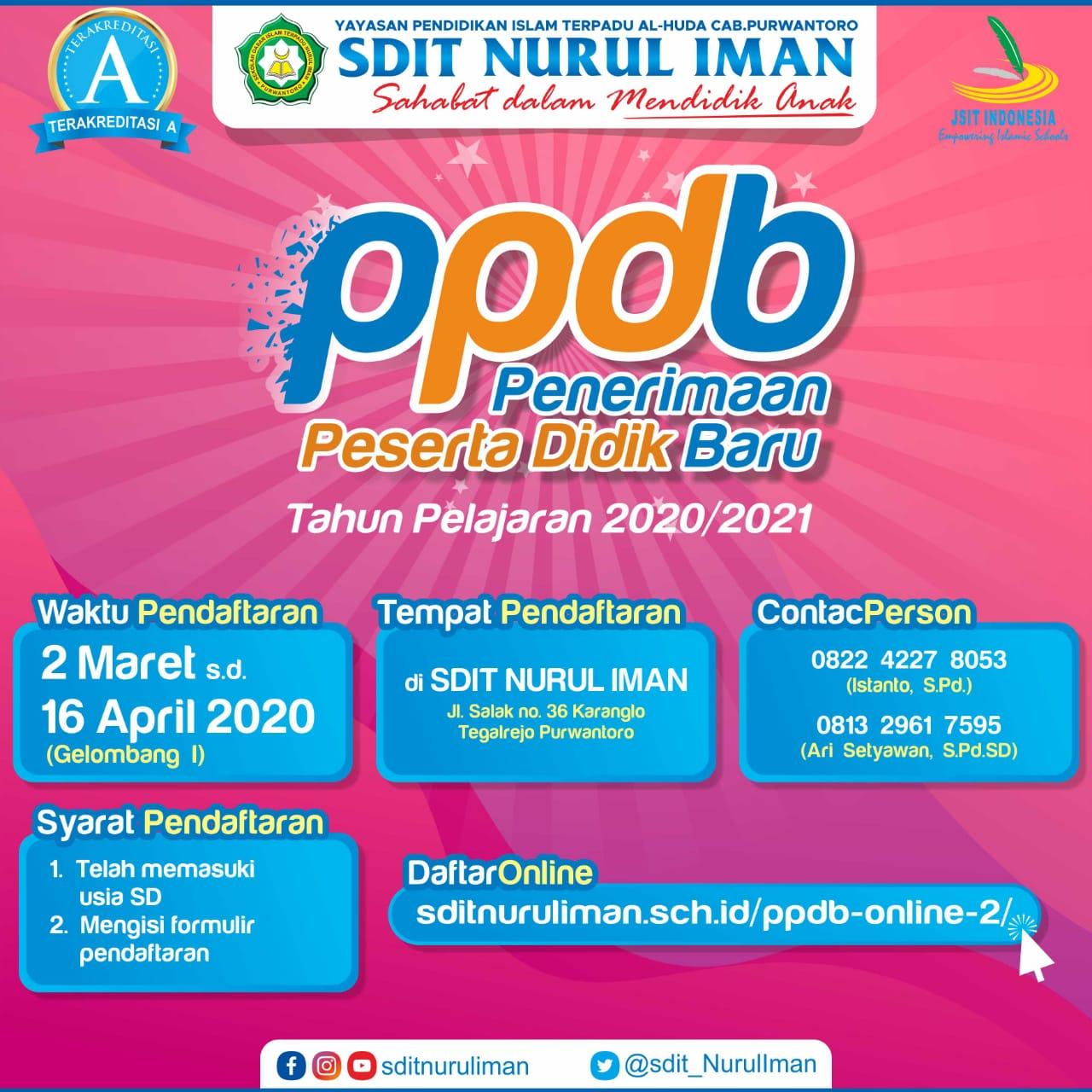 Penerimaan Peserta Didik Baru (PPDB) SDIT Nurul Iman Purwantoro Tahun Pelajaran 2020/2021